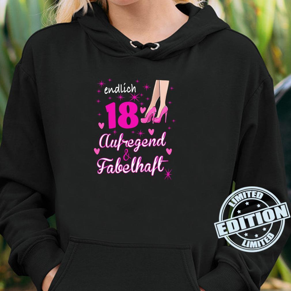 Damen 18. Geburtstag Frau 18 Jahre Und Fabelhaft aufregend Shirt hoodie