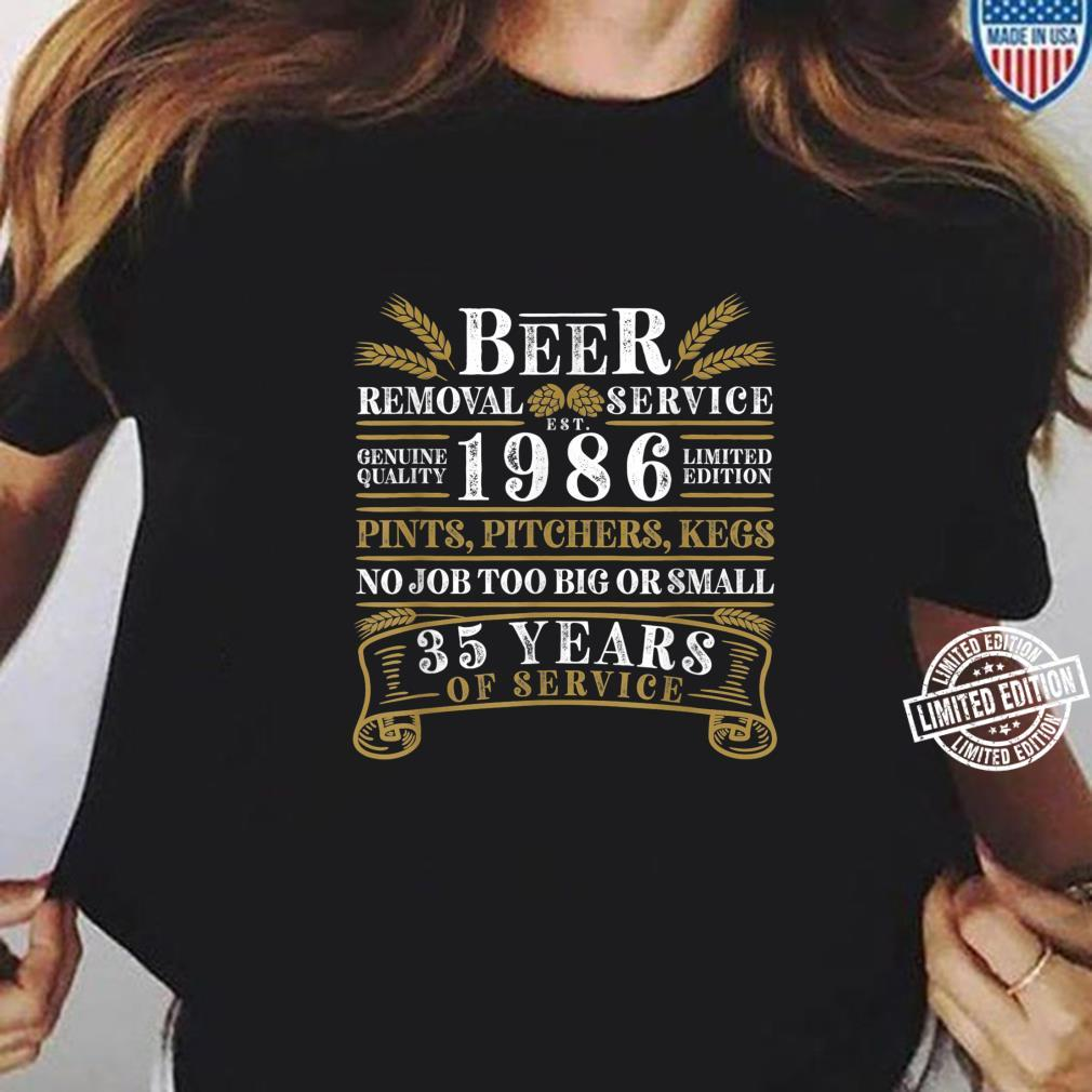 Funny I 35th Birthday I Beer Removal Service I Vintage Shirt ladies tee
