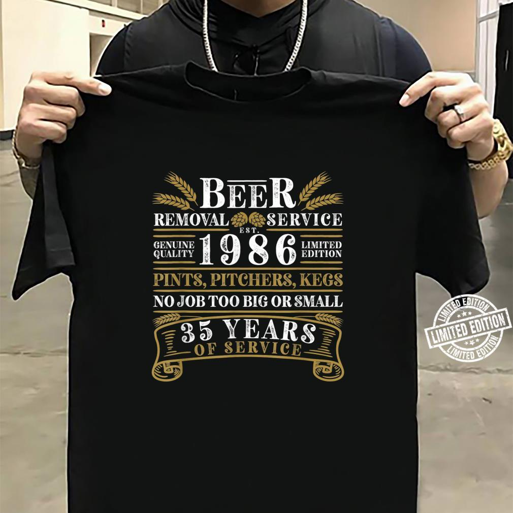 Funny I 35th Birthday I Beer Removal Service I Vintage Shirt sweater