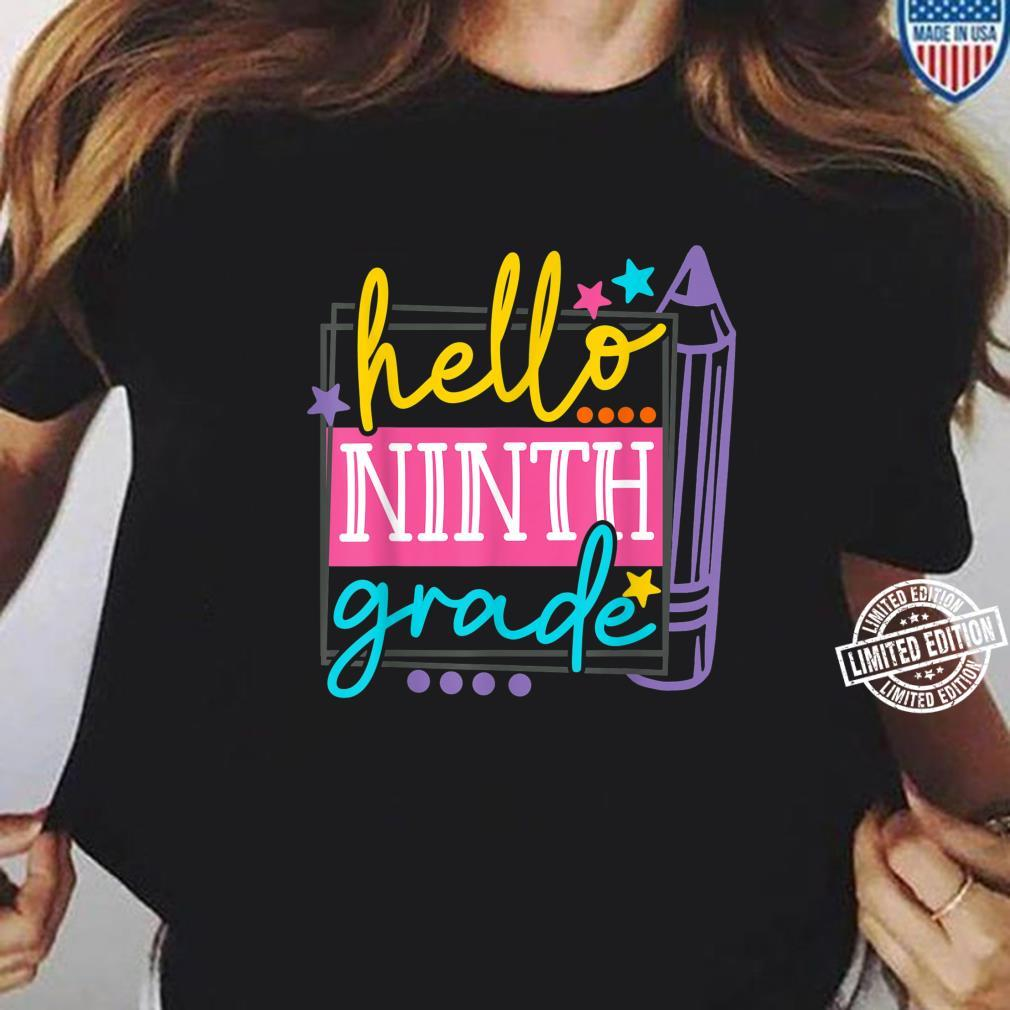 Hello Ninth Grade Back To School Shirt ladies tee