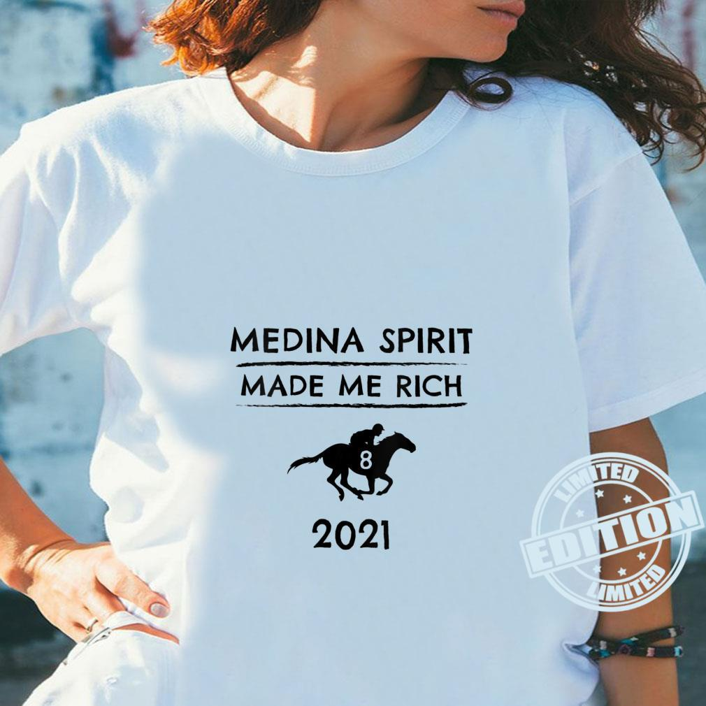 Medina Spirit Made Me Rich 2021 Derby Winner Horse Racing Phrase Shirt ladies tee