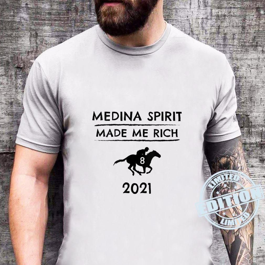 Medina Spirit Made Me Rich 2021 Derby Winner Horse Racing Phrase Shirt sweater