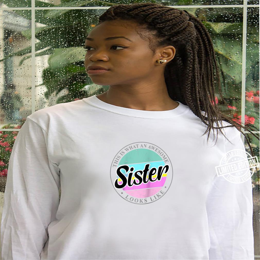 Mother's Day Birthday for Sister from Sister Brother Shirt hoodie
