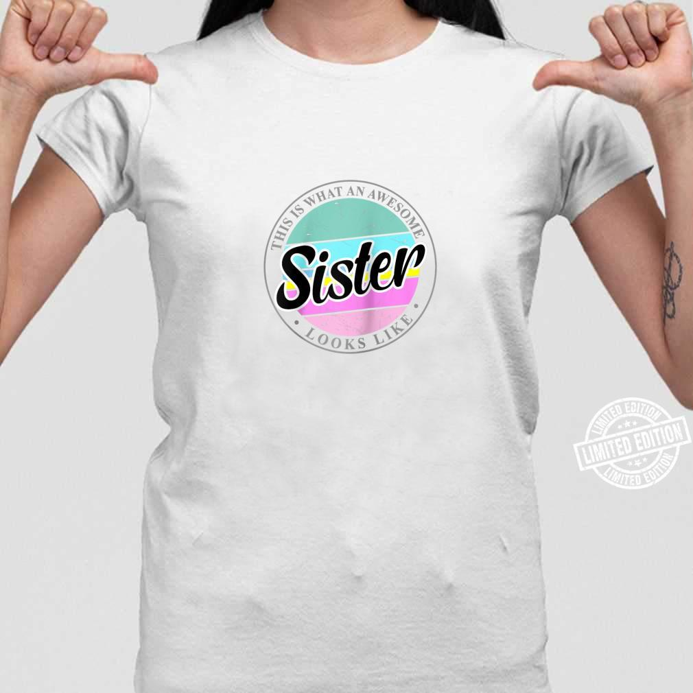 Mother's Day Birthday for Sister from Sister Brother Shirt ladies tee