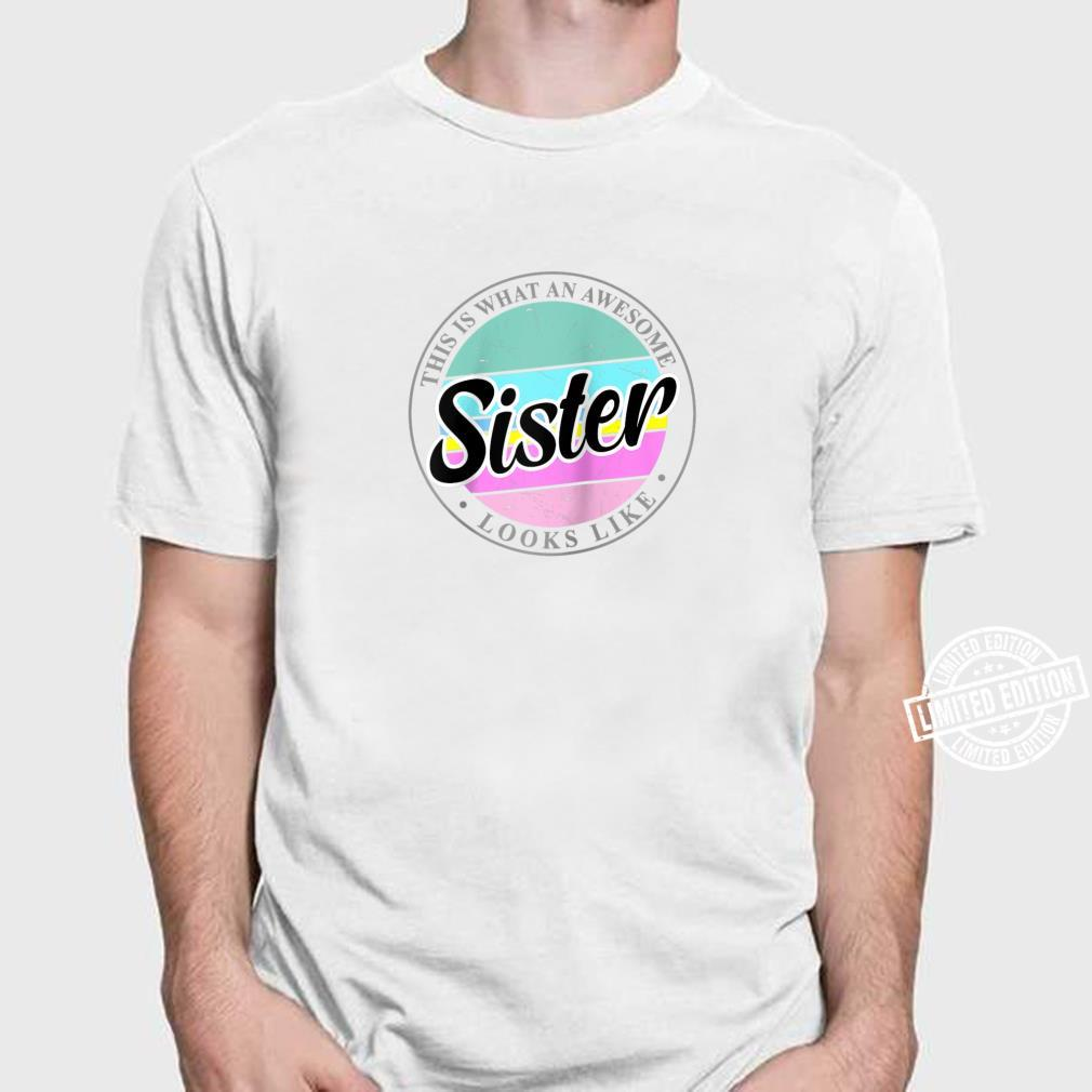 Mother's Day Birthday for Sister from Sister Brother Shirt