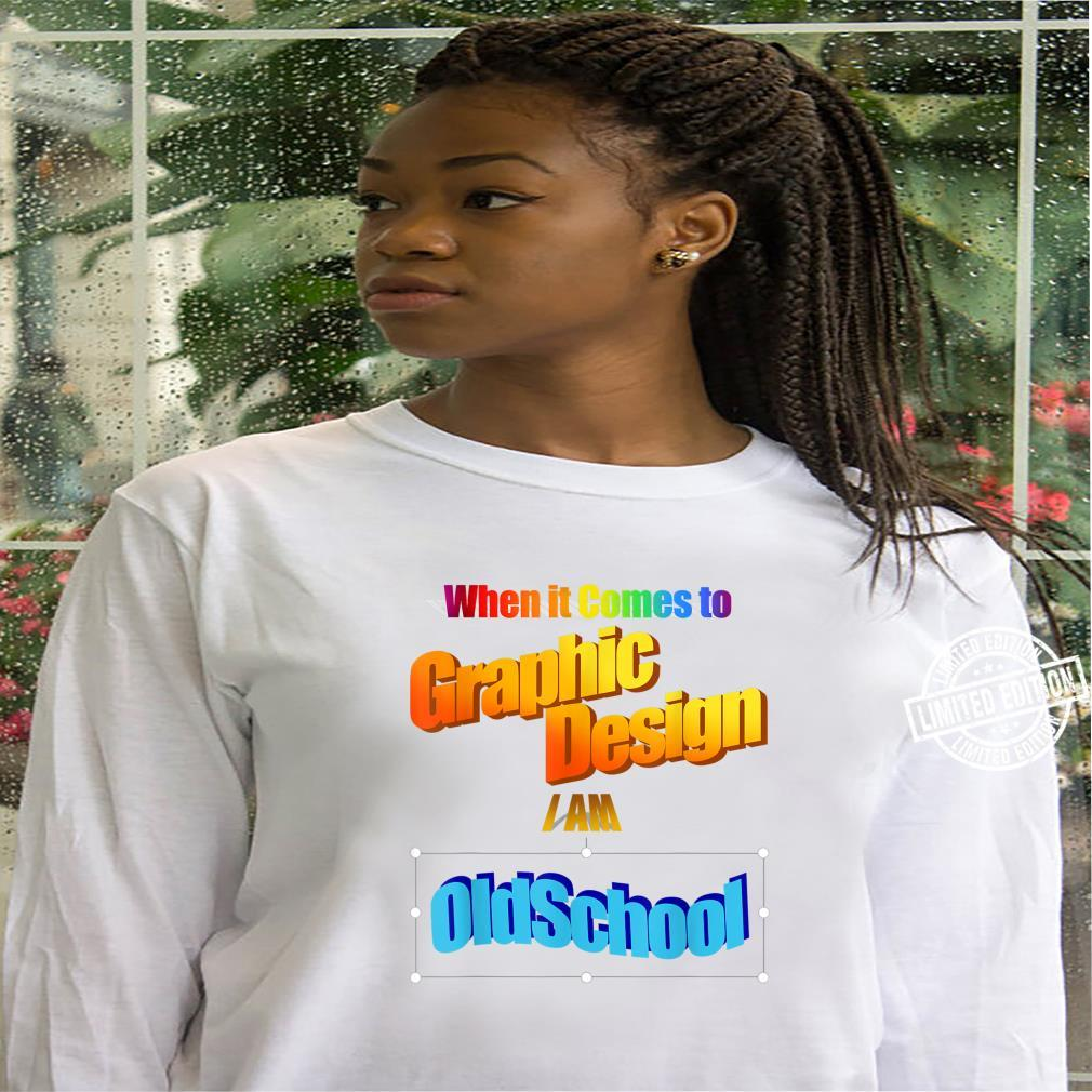Old School Retro Graphics Designer Shirt hoodie