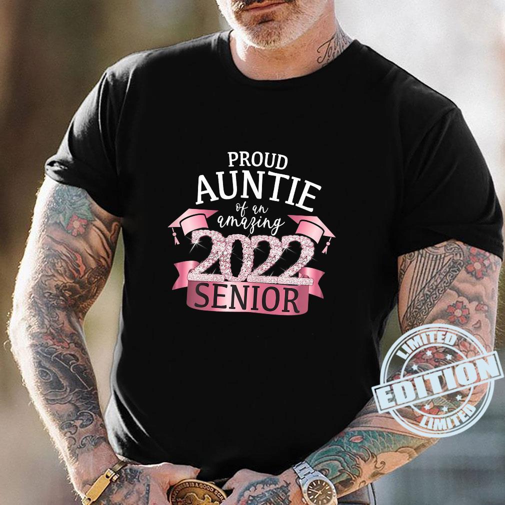 Proud Auntie of a 2022 Senior School Color Pink Black Decor Shirt