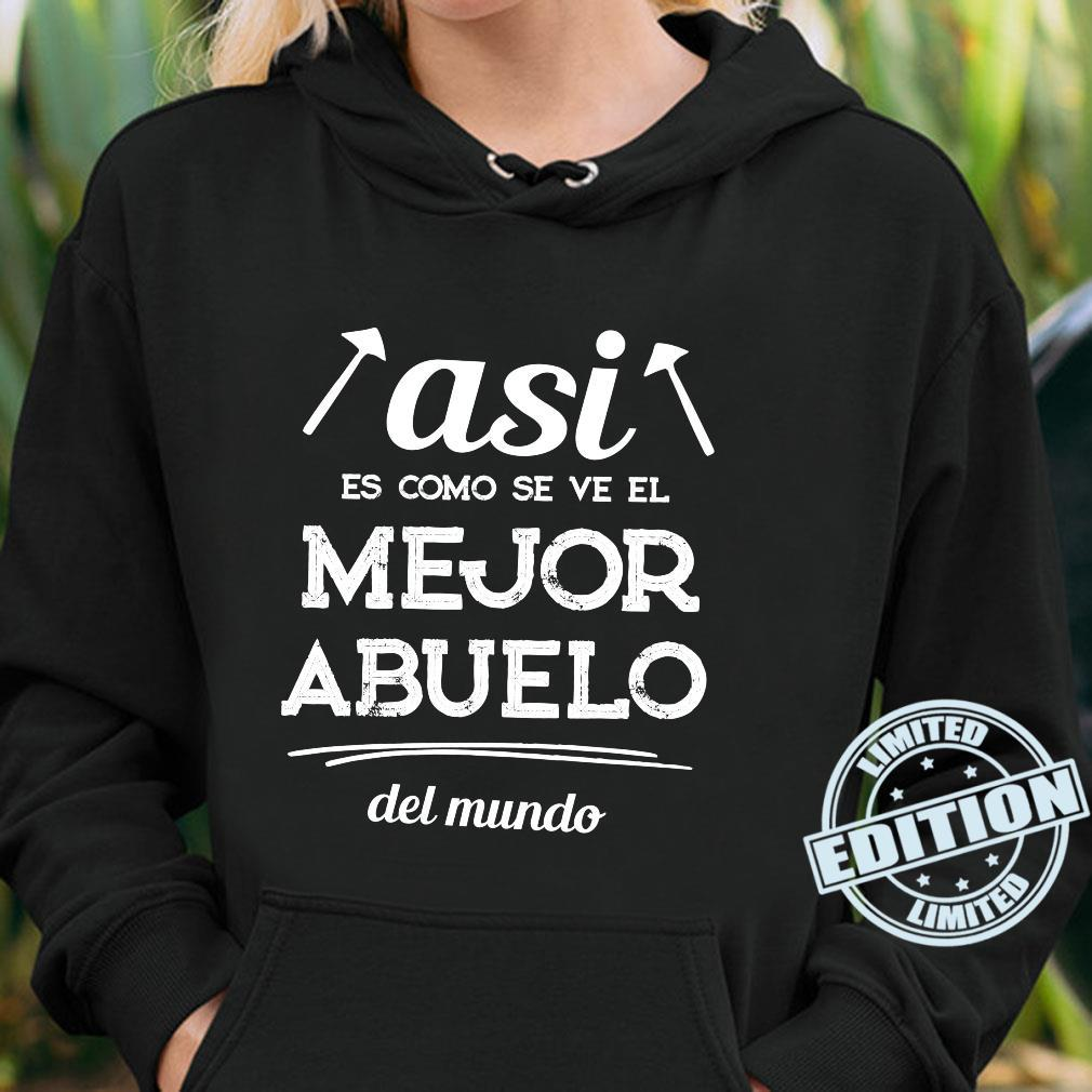 Regalo para Abuelo Cumpleaños [2021] Mejor abuelo del mundo Shirt hoodie