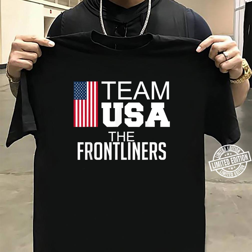 Team USA The Frontliners Shirt sweater