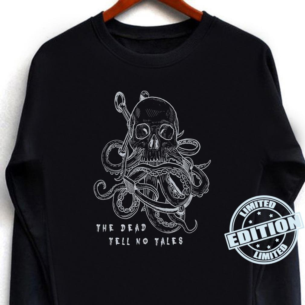 The Dead Tell No Tales Tattoo Skull Octopus Anchor Pirate Shirt long sleeved