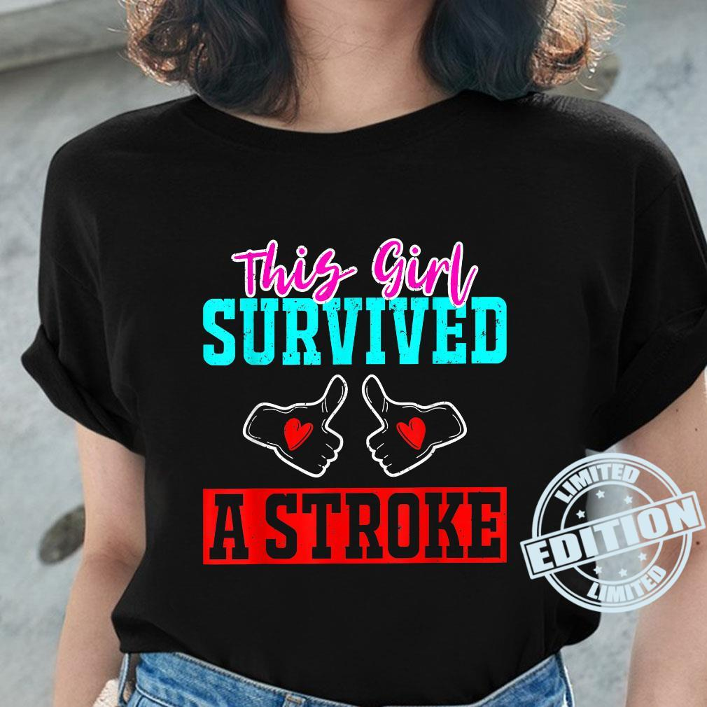 This Girl Survived a Stroke Survivor Recovery Mom Shirt ladies tee