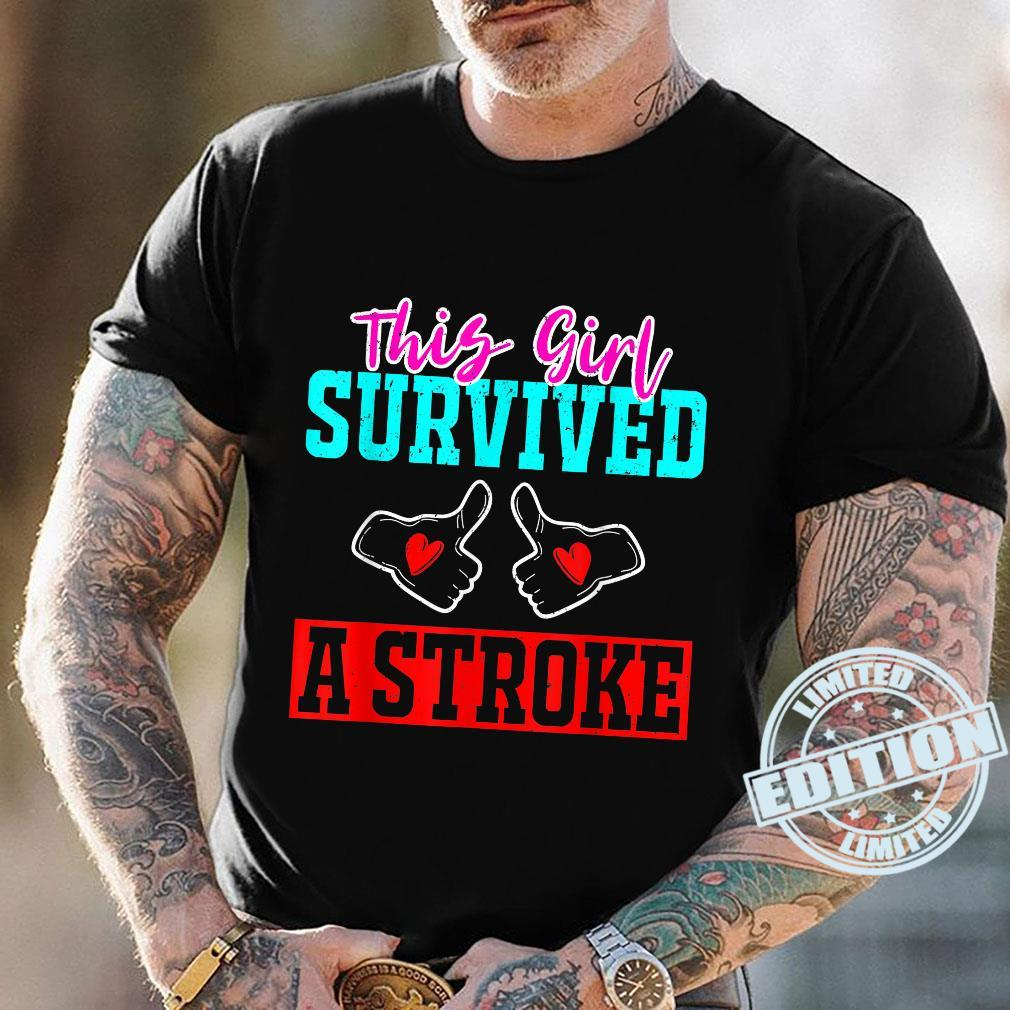 This Girl Survived a Stroke Survivor Recovery Mom Shirt