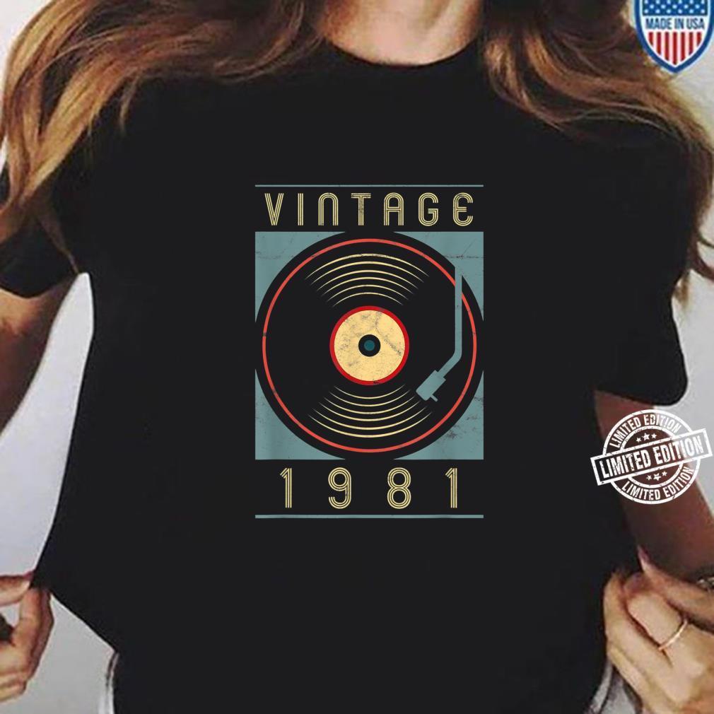 Vintage 1981 Vinyl Retro Turntable Birthday DJ Shirt ladies tee