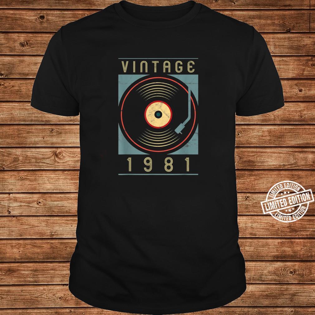 Vintage 1981 Vinyl Retro Turntable Birthday DJ Shirt long sleeved