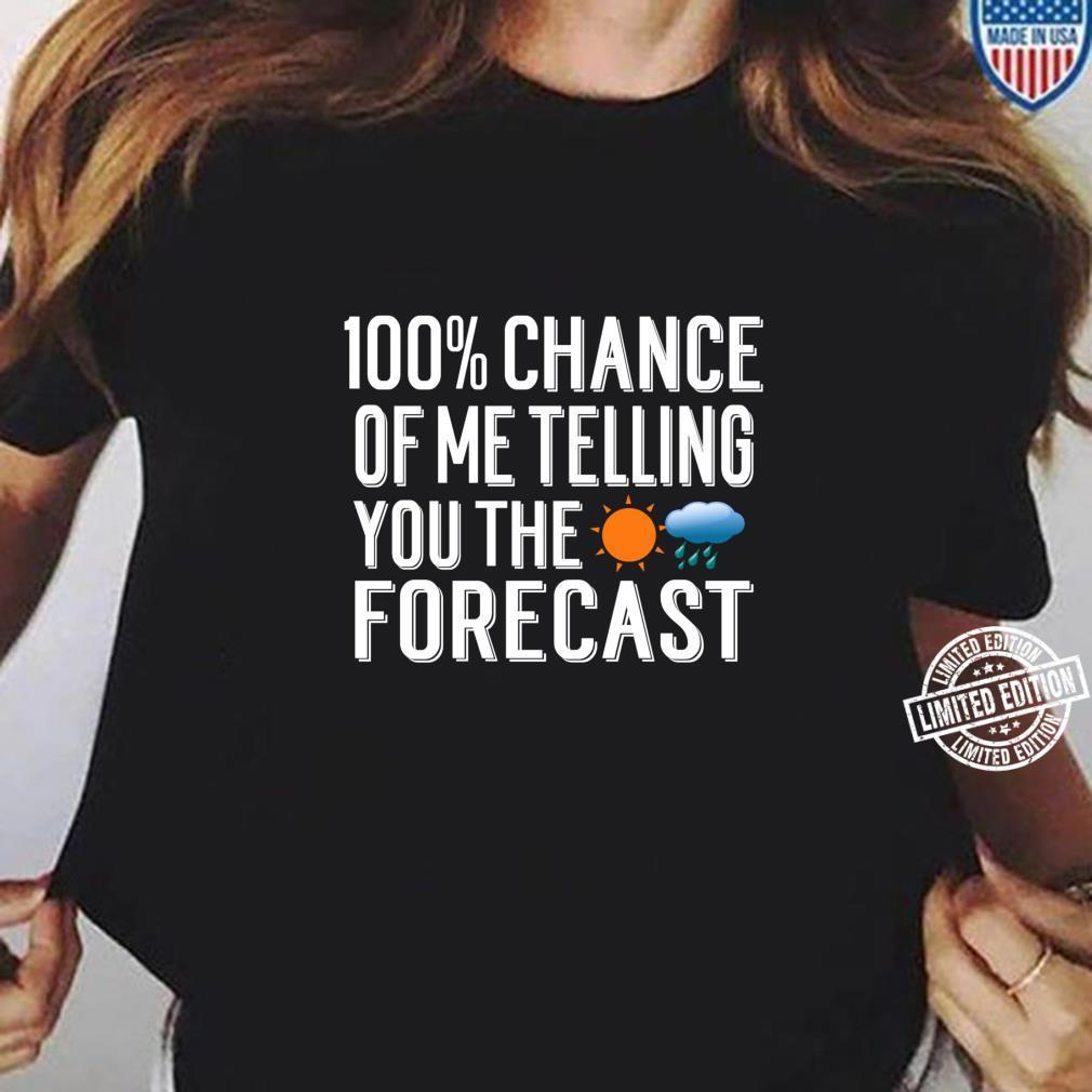 Weather Forecast Quote Meteorology Meteorologist Shirt ladies tee