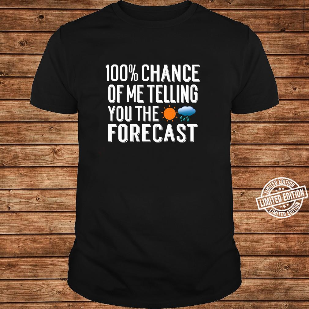 Weather Forecast Quote Meteorology Meteorologist Shirt long sleeved