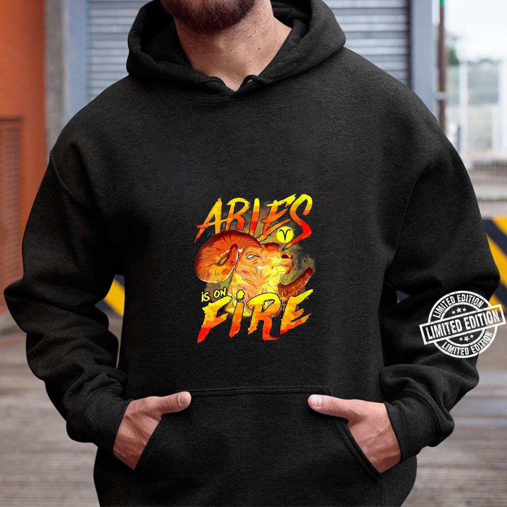 Womens Aries is on Fire Astrology Zodiac Sign Shirt hoodie