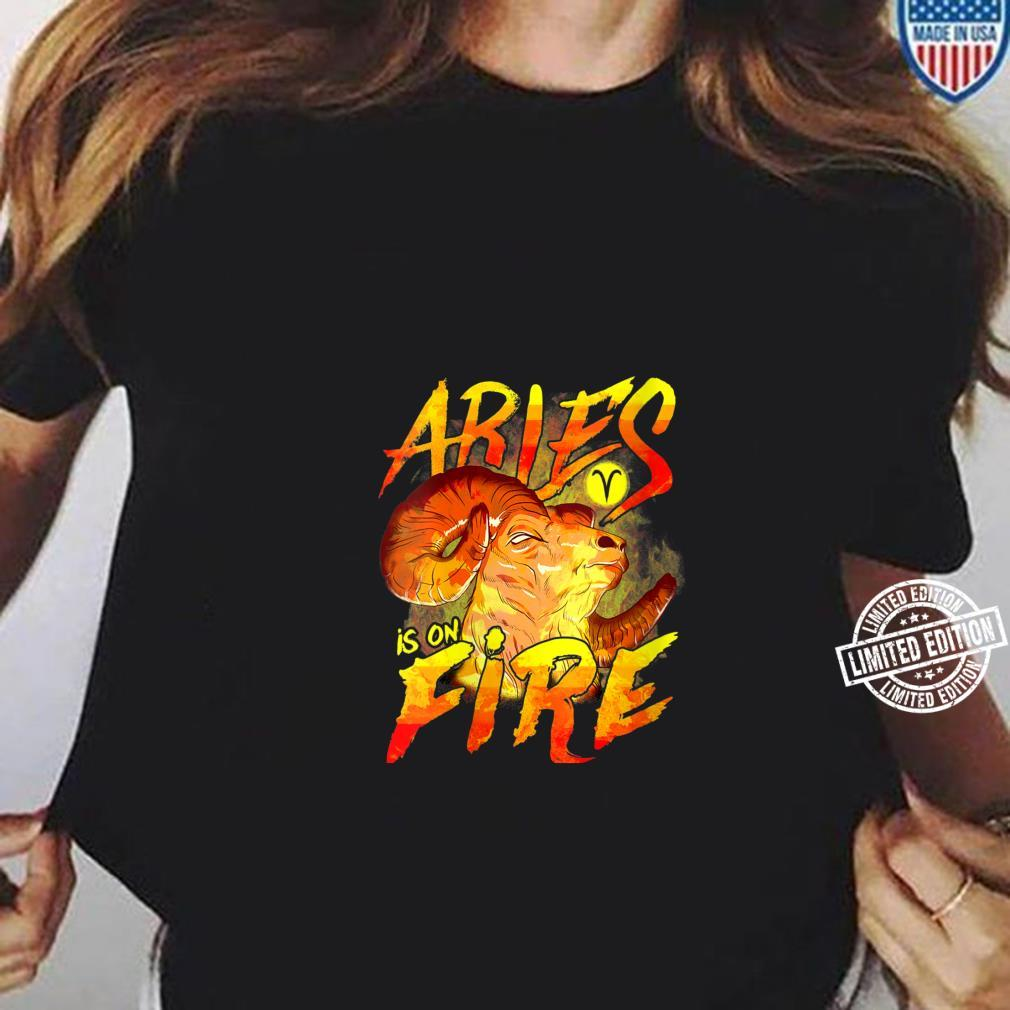 Womens Aries is on Fire Astrology Zodiac Sign Shirt ladies tee