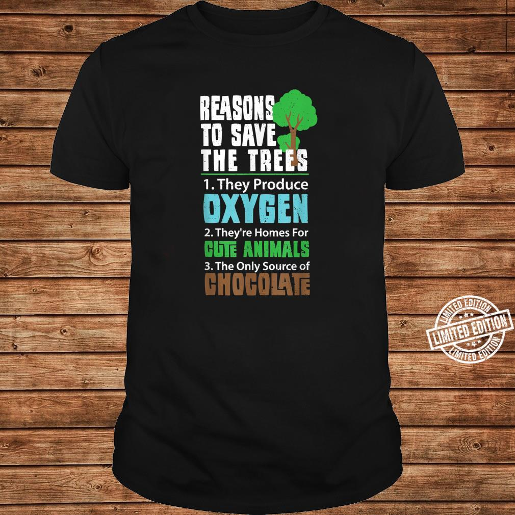 Funny Climate Change Reason To Save The Trees Chocolate Shirt long sleeved