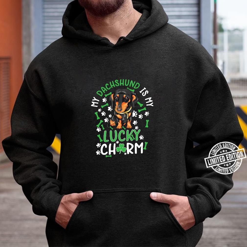 My Dachshund is My Lucky Charm paw dog st Patrick's day Shirt hoodie